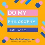 Do MY Philosophy Homework