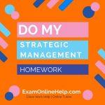 Do My Strategic Management Homework