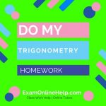 Do My Trigonometry Homework