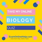 Take My Online Biology Quiz