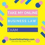 Take My Online Business Law Exam
