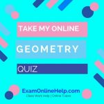 Take My Online Geometry Quiz