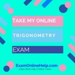 online trigonometry class help exam quiz and class help service take my online trigonometry exam