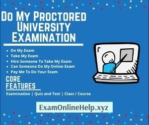 Do My Proctored University Examination