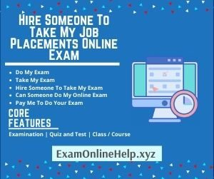 Hire Someone To Take My Job Placements Online Exam