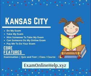 Pay Me to do Your Exam Kansas City