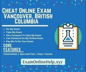 Cheat Online Exam Vancouver British Columbia