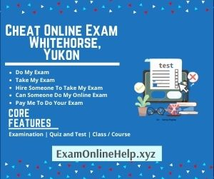 Cheat Online Exam Whitehorse Yukon