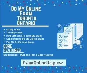 Do My Online Exam Toronto, Ontario
