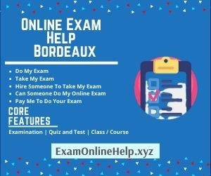 Online Exam Help Bordeaux