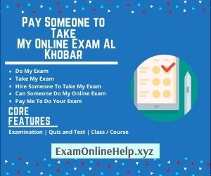 Pay Someone to Take My Online Exam Al Khobar