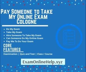 Pay Someone to Take My Online Exam Cologne