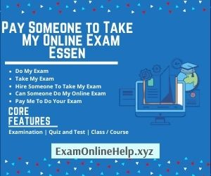Pay Someone to Take My Online Exam Essen