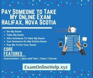 Pay Someone to Take My Online Exam Halifax Nova Scotia