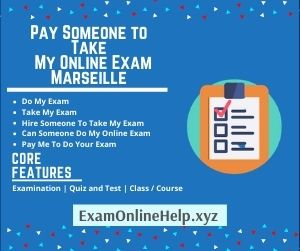Pay Someone to Take My Online Exam Marseille