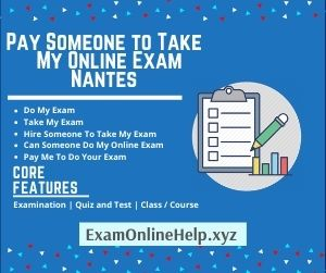 Pay Someone to Take My Online Exam Nantes