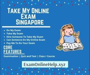 Take My Online Exam Singapore