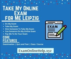 Take My Online Exam for Me Leipzig