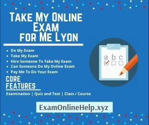 Take My Online Exam for Me Lyon