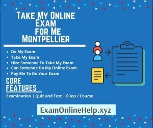 Take My Online Exam for Me Montpellier